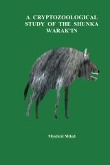 A Cryptozoological Study of the Shunka Warak'in
