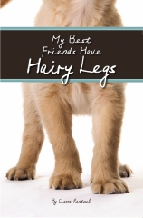 My Best Friends Have Hairy Legs