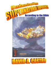 Understanding Supernatural Experiences According to the Bible