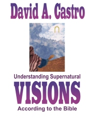 Understanding Supernatural Visions According to the Bible