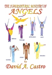 The Supernatural Ministry of Angels