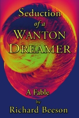 Seduction of a Wanton Dreamer