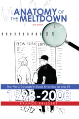 Anatomy of the Meltdown  1998-2008