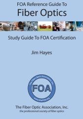 FOA Reference Guide to Fiber Optics