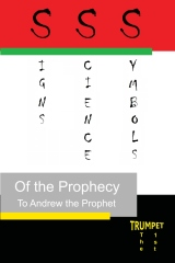 Signs, Science, and Symbols of the Prophecy