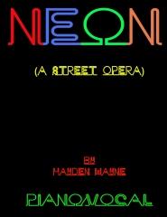 Neon (a street opera) piano/vocal