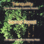 SACRED FOREST (Tranquility Series)