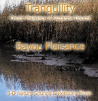 BAYOU PLAISANCE (Tranquility Series)
