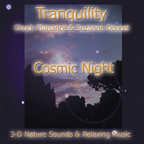 COSMIC NIGHT (Tranquility Series)