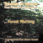 FOREST MORNING (Sounds of Nature Series)