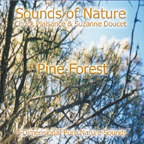 PINE FOREST (Sounds of Nature Series)