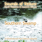 SOUTHERN SWAMP (Sounds of Nature Series)