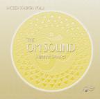 OM SOUND - Sacred Sounds Vol.1