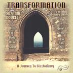 TRANSFORMATION - A Journey to Glastonbury