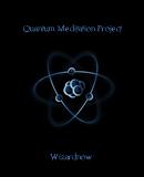Quantum Meditation Project