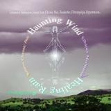 Haunting Wind, Healing Rain