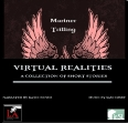 Virtual Realities: A collection of short stories
