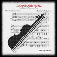 Damn Hard Music for Classical Violin and Piano