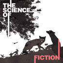 The Science of Fiction