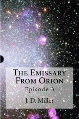 The Emissary From Orion Episode 3
