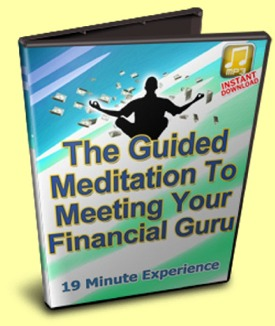 Guided Meditation to Meeting Your Enlightened Financial Guru
