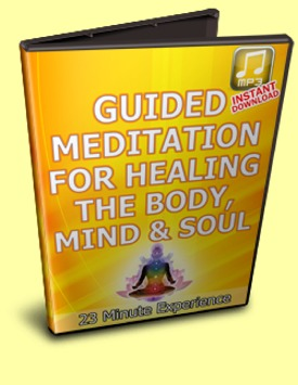 Guided Meditation for Healing Your Mind, Body & Soul
