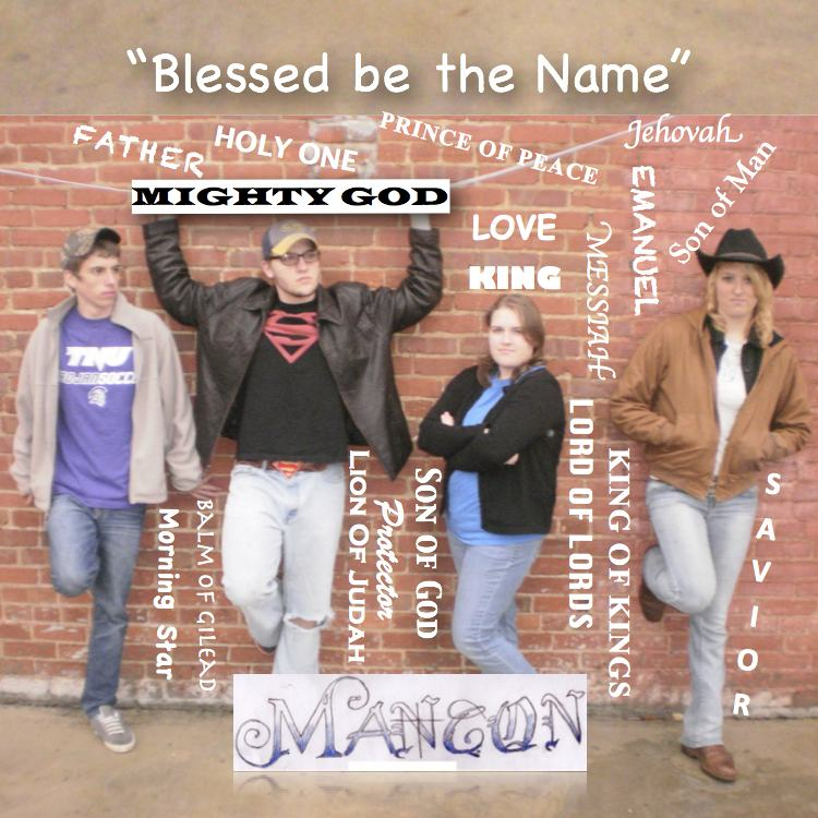 Blessed Be the Name