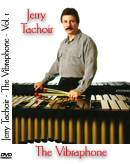 Jerry Tachoir Vibraphone Video Vol. I