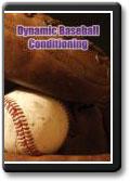 Dynamic Baseball Conditioning