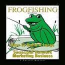 Frog Fishing Disc Two