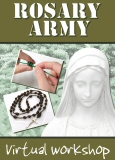 Rosary Army Virtual Workshop