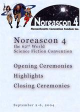Noreascon 4 - Opening/Highlights/Closing