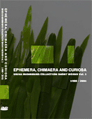 EPHEMERA, CHIMAERA AND CURIOSA - ERIKA SUDERBURG COLLECTION SHORT WORKS VOL. 1 - 1988-2001