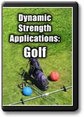 Dynamic Strength Applications: Golf