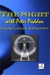 The Sight - Getting It, Using It, Dealing With It