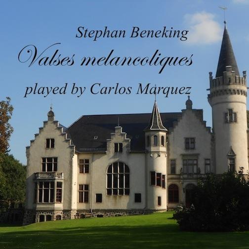 Valses melancoliques played by Carlos Marquez