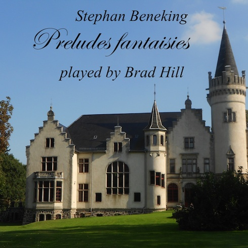 Preludes fantaisies played by Brad Hill