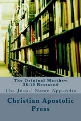 The Original Matthew 28:19 Restored