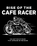 Rise of the Cafe Racer