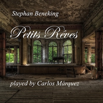 Petits Reves played by Carlos Marquez