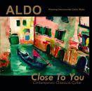 ALDO 'Close To You' CD