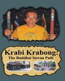 Krabi Krabong: The Buddhai Sawan Path           Deluxe 2 DVD set
