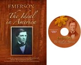 Emerson: The Ideal in America