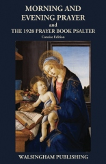 Morning and Evening Prayer and The 1928 Prayer Book Psalter