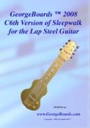 Lap Steel Guitar Instructional DVD GeorgeBoards 2008 C6th Version of Sleepwalk