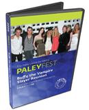 2008 PaleyFest: Buffy the Vampire Slayer Reunion