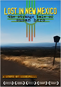 LOST IN NEW MEXICO: the strange tale of Susan Hero (Movie for Home Use Only)