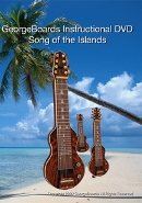 GeorgeBoards' Song of the Islands Instructional DVD