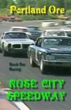"""ROSE CITY SPEEDWAY"", Portland Oregon"
