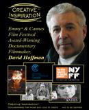 Creative Inspiration<sup>&#0153;</sup>: Emmy<sup>&#0174;</sup> &amp; Cannes Film Festival Award-Winning Documentary Filmmaker, David Hoffman